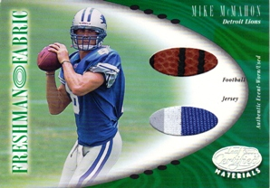 2001 Leaf Certified Materials #137 Mike McMahon FF RC