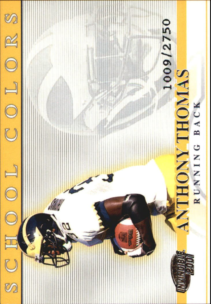 2001 Pacific Invincible School Colors #22 Anthony Thomas