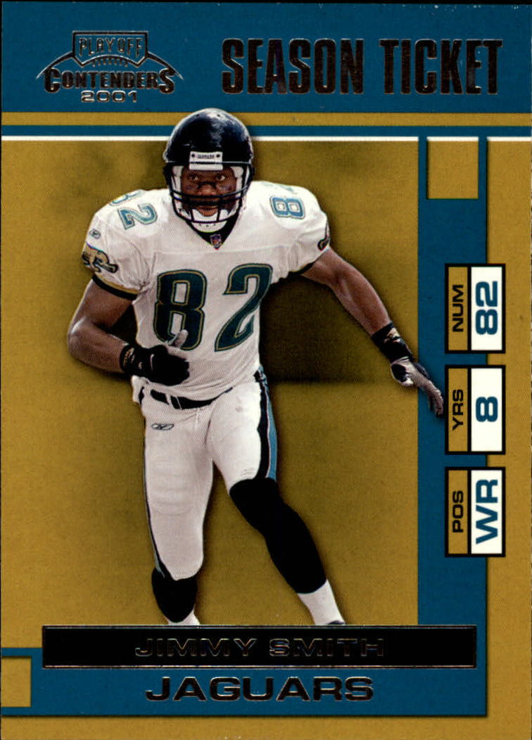 2001 Playoff Contenders #41 Jimmy Smith