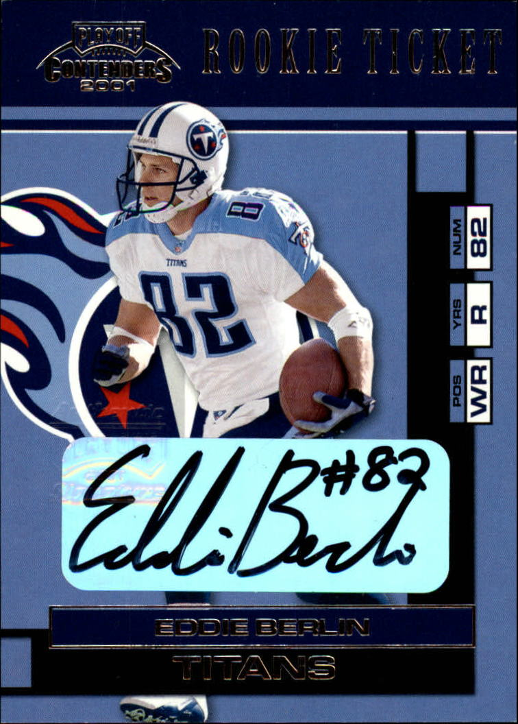 2001 Playoff Contenders #125 Eddie Berlin AU RC