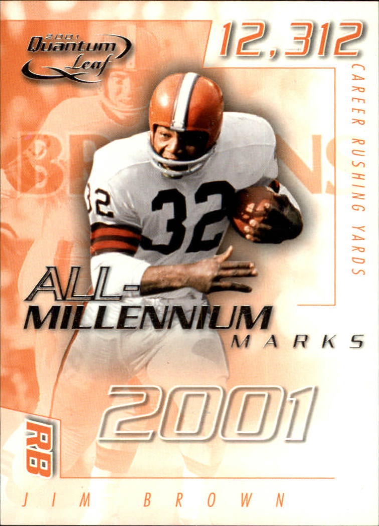 2001 Quantum Leaf All-Millennium Marks #AMAR6 Jim Brown