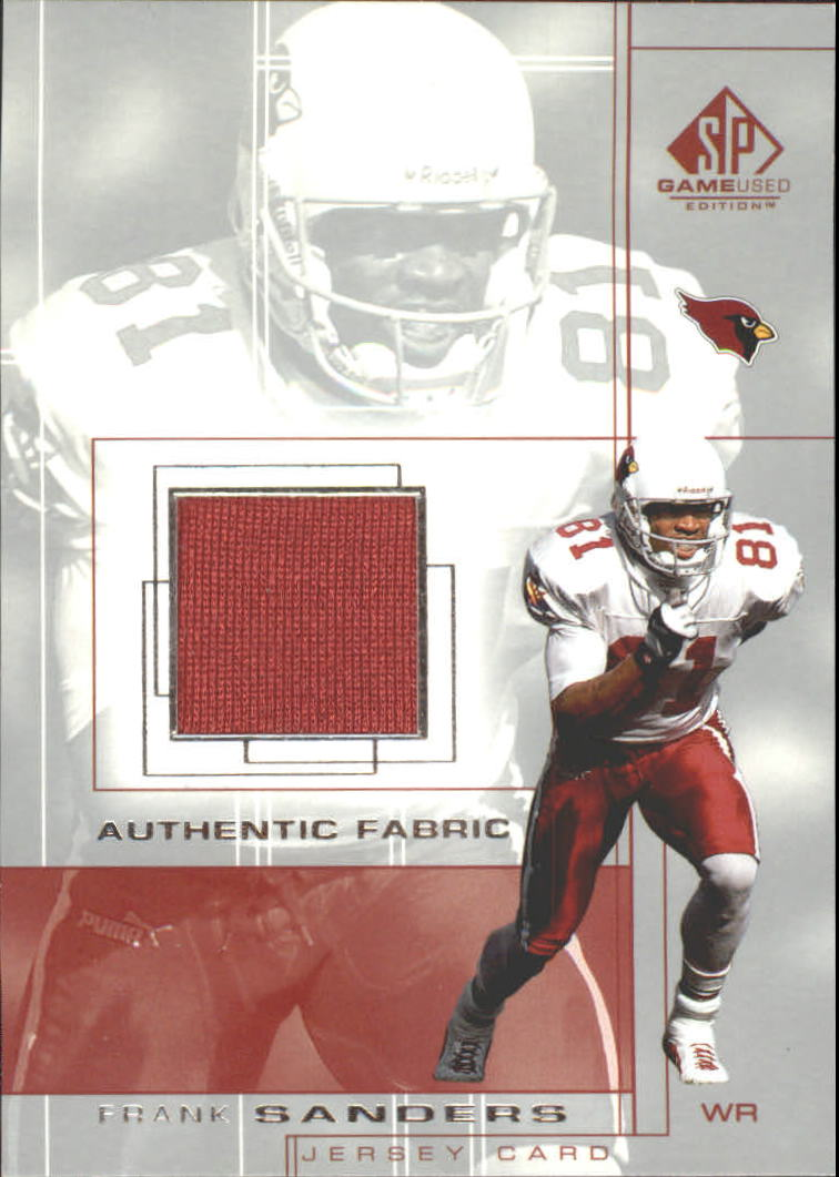2001 SP Game Used Edition Authentic Fabric #FS Frank Sanders