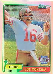 2001 Topps Archives Reserve #40 Joe Montana 81
