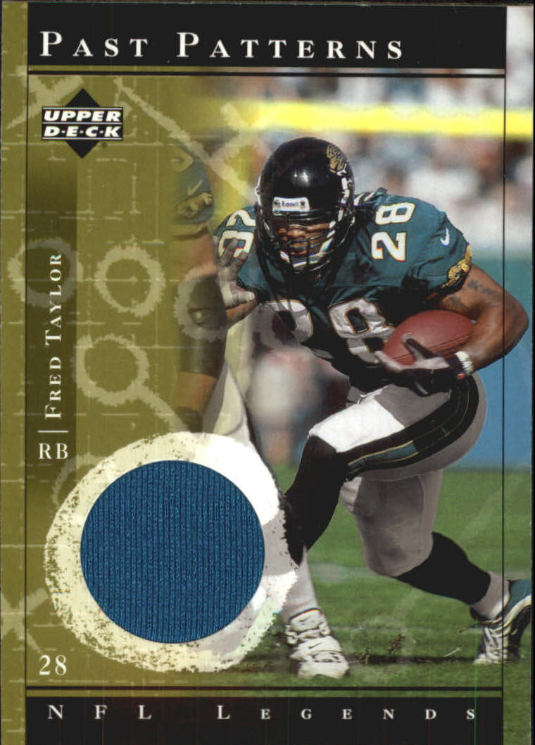 2001 Upper Deck Legends Past Patterns Jerseys #PPFT Fred Taylor