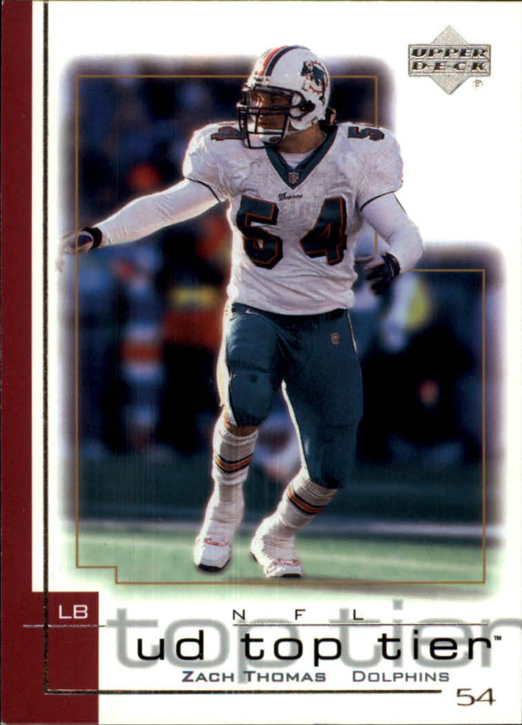2001 Upper Deck Top Tier #90 Zach Thomas