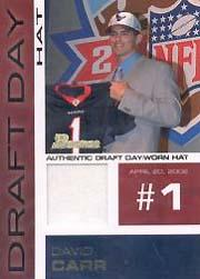 2002 Bowman Draft Day Relics #DDHDC David Carr Hat