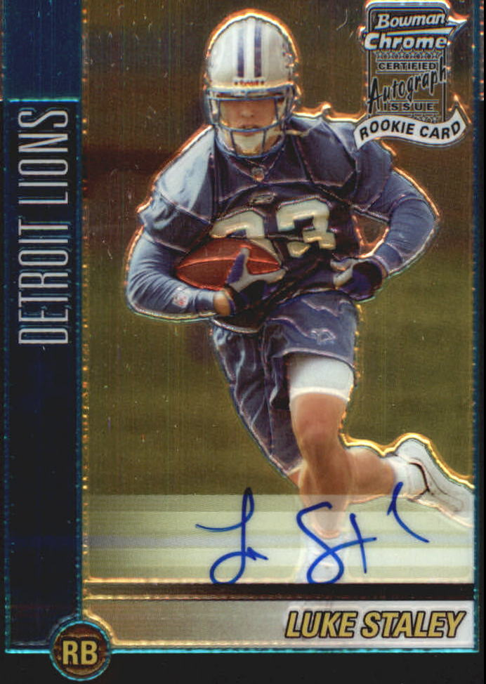 2002 Bowman Chrome #240 Luke Staley AU E RC