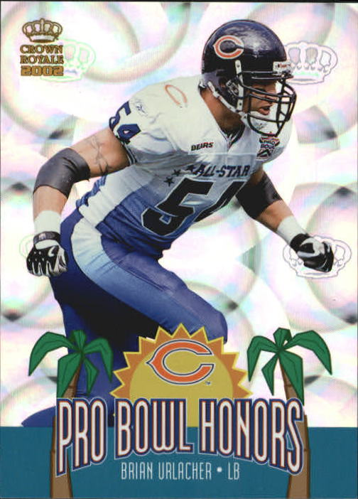 2002 Crown Royale Pro Bowl Honors #1 Brian Urlacher