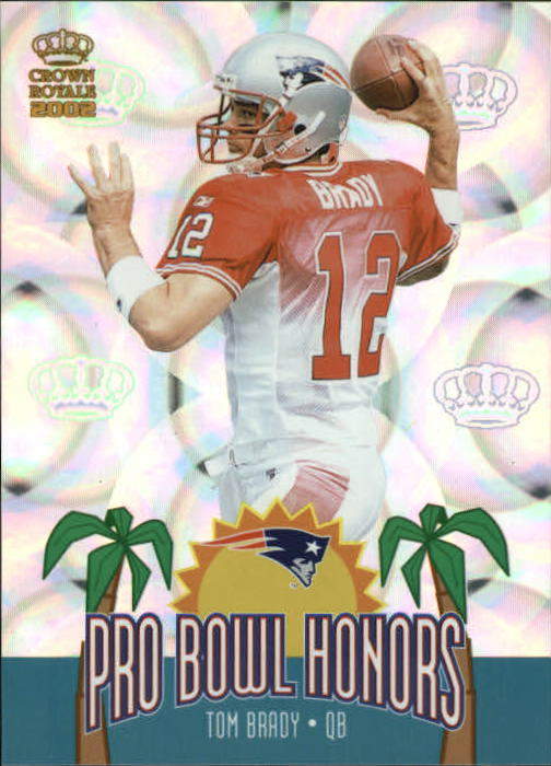 2002 Crown Royale Pro Bowl Honors #11 Tom Brady