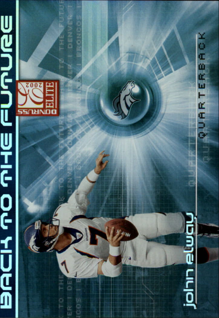 2002 Donruss Elite Back to the Future #BF15 John Elway front image