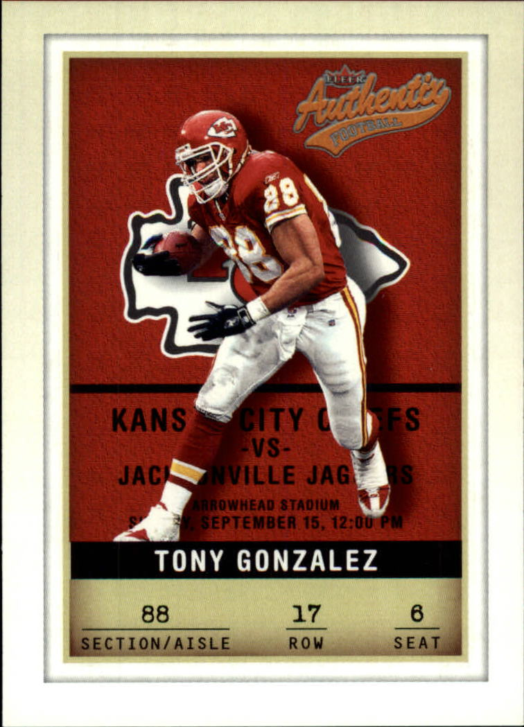 2002 Fleer Authentix #17 Tony Gonzalez