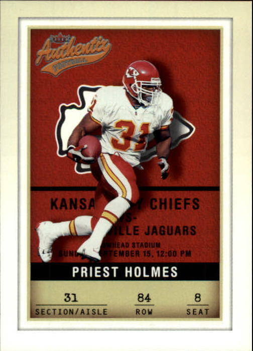 2002 Fleer Authentix #84 Priest Holmes