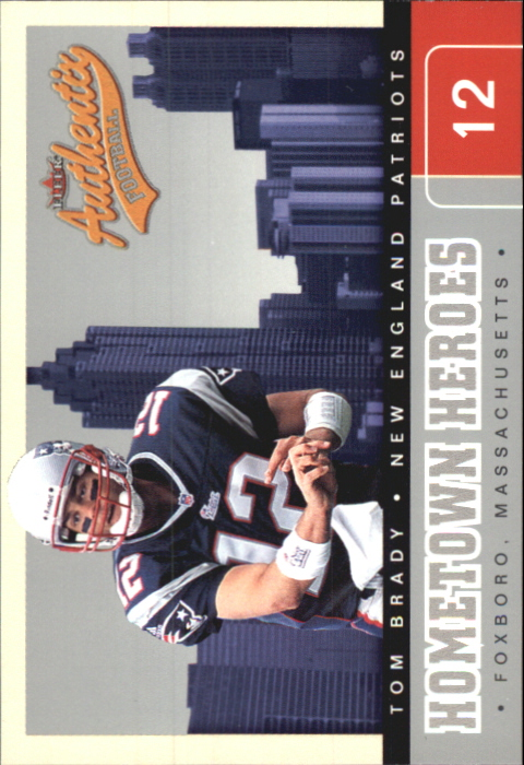 2002 Fleer Authentix Hometown Heroes #9 Tom Brady
