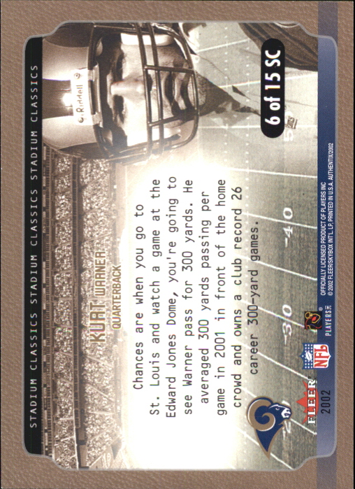 2002 Fleer Authentix Stadium Classics #6 Kurt Warner back image