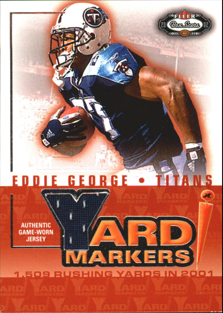 2002 Fleer Box Score Yard Markers Jerseys #9 Eddie George