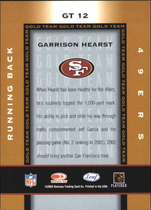 2002 Leaf Certified Gold Team #GT12 Garrison Hearst back image