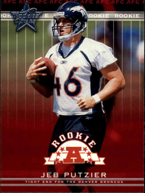 2002 Leaf Rookies and Stars #118 Jeb Putzier RC