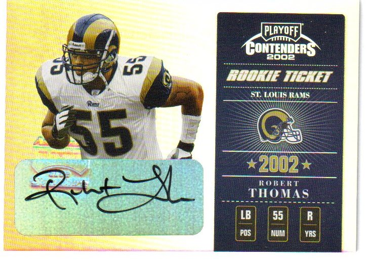 2002 Playoff Contenders #165 Robert Thomas AU/460 RC