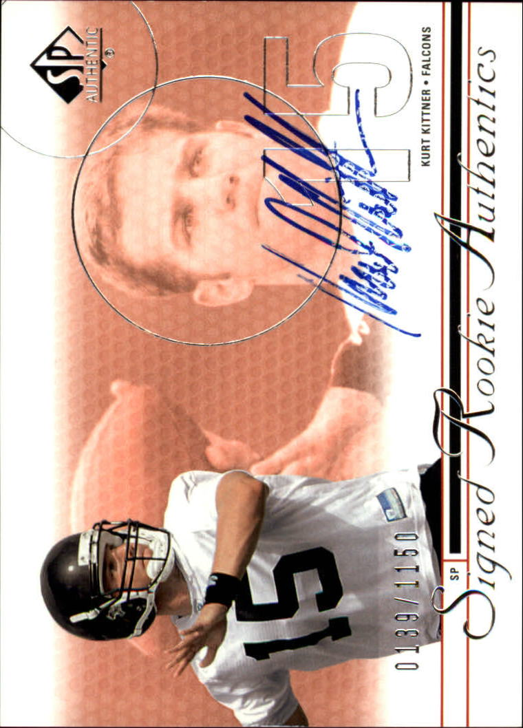 2002 SP Authentic #202 Kurt Kittner AU RC