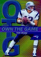 2002 Topps Chrome Own the Game #OG7 Tom Brady