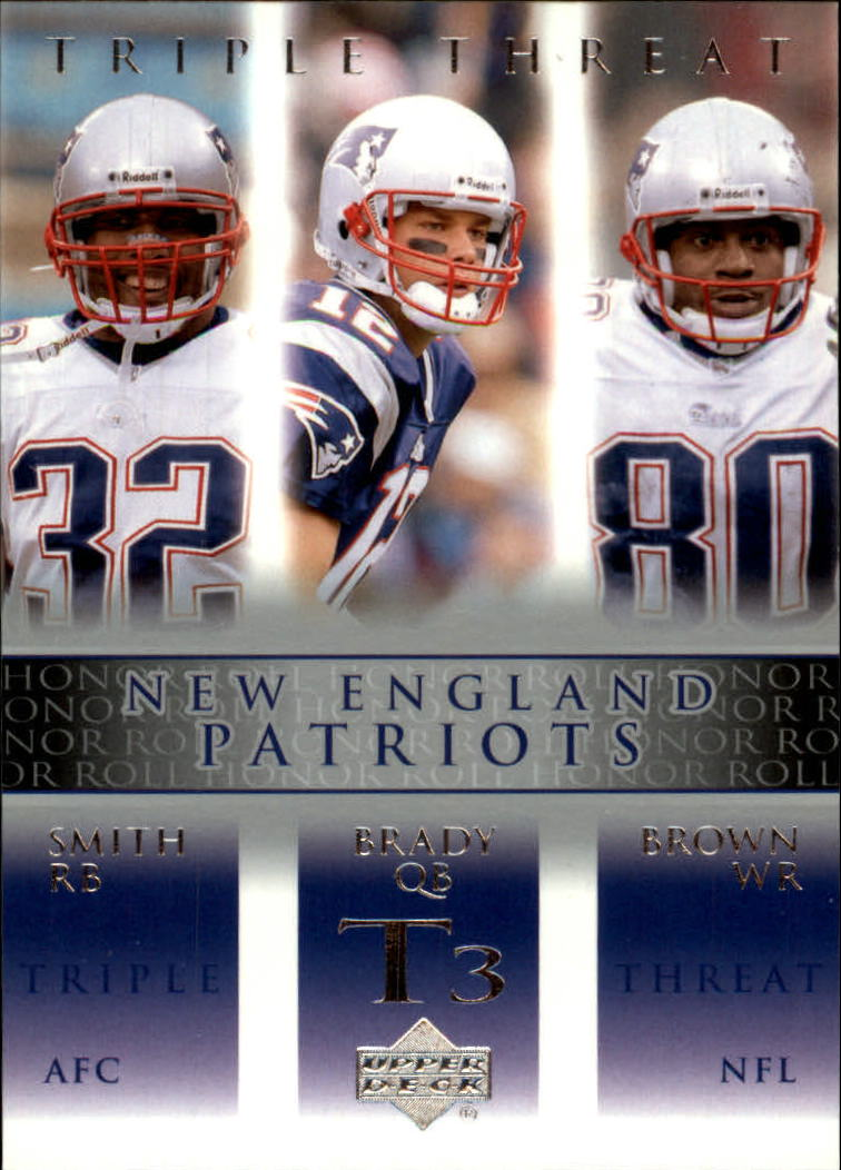 2002 Upper Deck Honor Roll #77 Tom Brady/Antowain Smith/Troy Brown