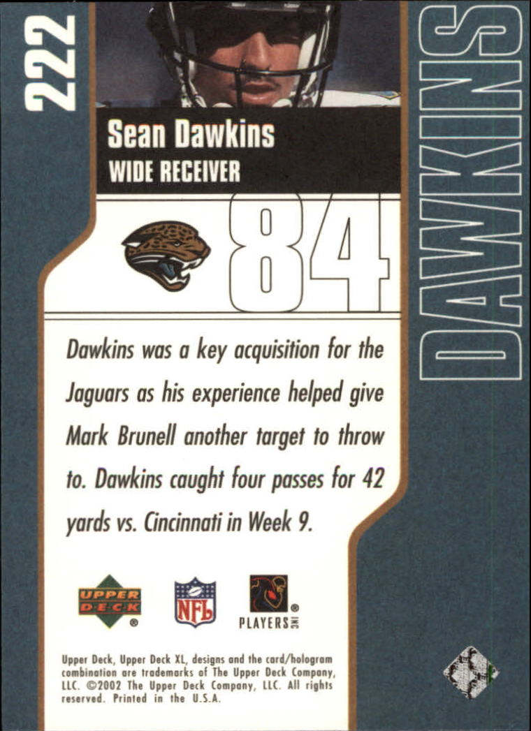 2002 Upper Deck XL #222 Sean Dawkins back image
