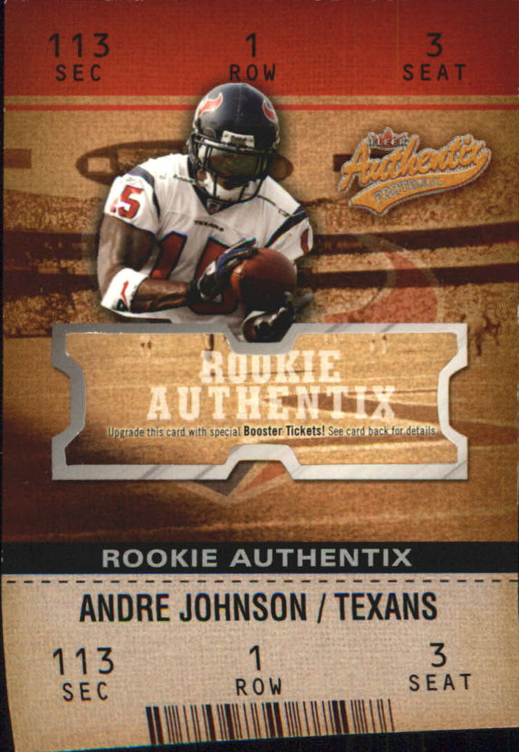 2003 Fleer Authentix #118 Andre Johnson RC