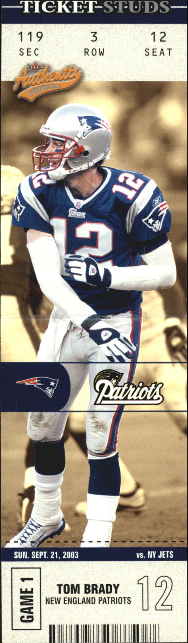 2003 Fleer Authentix Ticket Studs #2TS Tom Brady