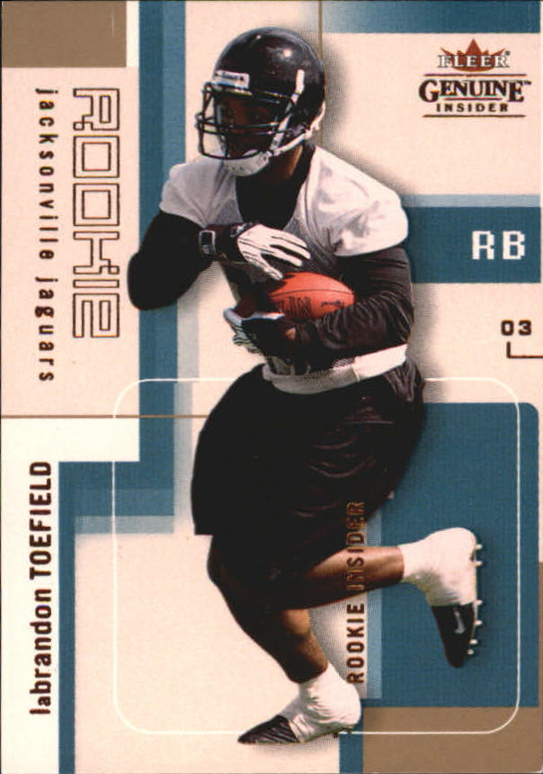 2003 Fleer Genuine Insider #139 LaBrandon Toefield RC