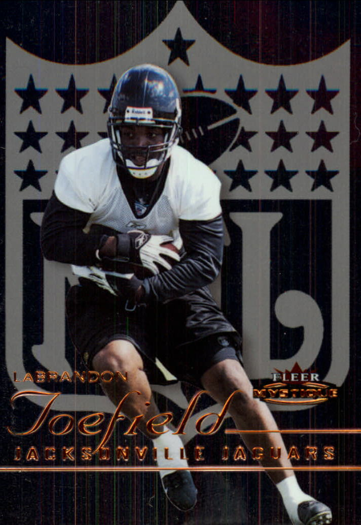 2003 Fleer Mystique #107 LaBrandon Toefield RC