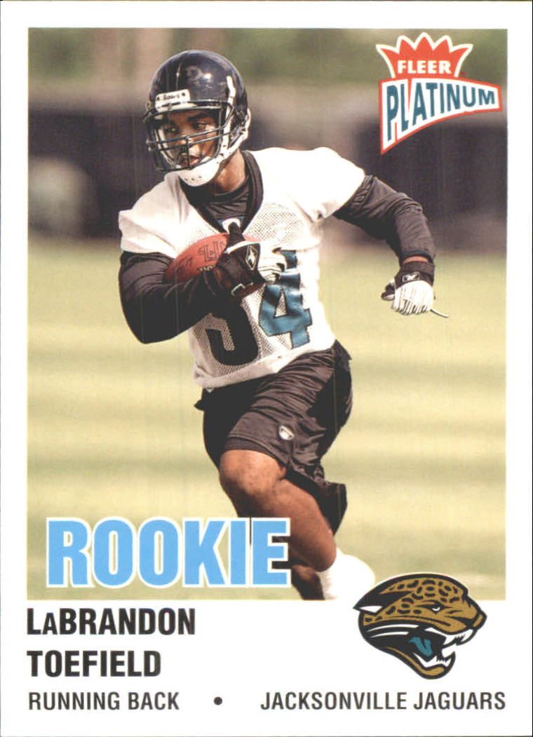 2003 Fleer Platinum #238 LaBrandon Toefield RC