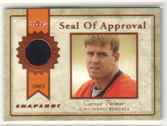 2003 Fleer Snapshot Seal of Approval Jerseys Bronze #SACP Carson Palmer