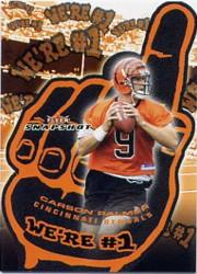 2003 Fleer Snapshot We're Number One #1A Carson Palmer/2003 front image