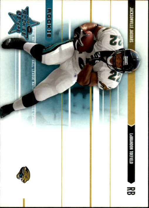 2003 Leaf Rookies and Stars #226 LaBrandon Toefield RC