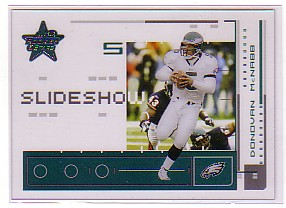 2003 Leaf Rookies and Stars Slideshow #SS4 Donovan McNabb