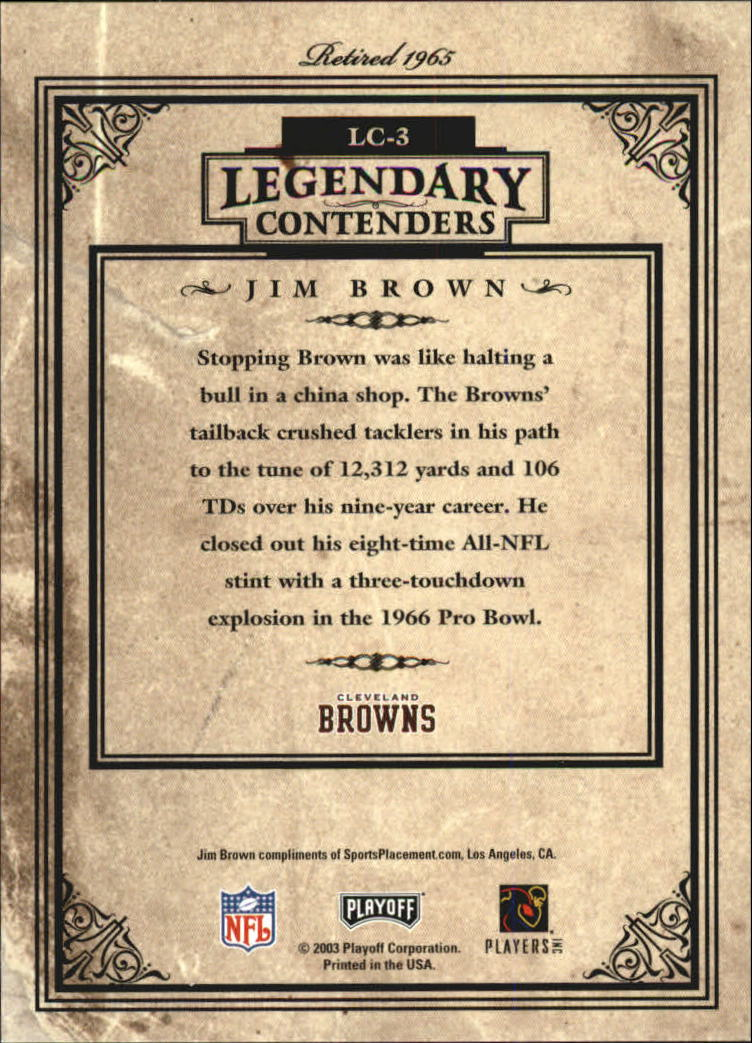 2003 Playoff Contenders Legendary Contenders #LC3 Jim Brown back image