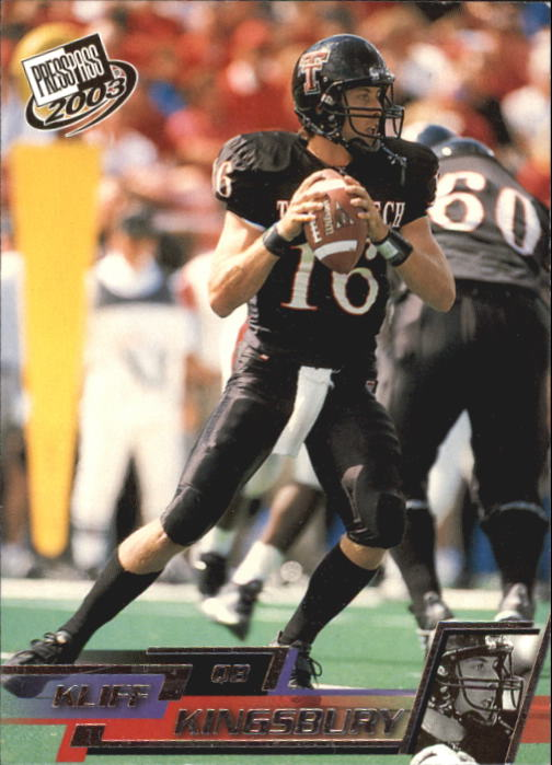 2003 Press Pass #6 Kliff Kingsbury front image