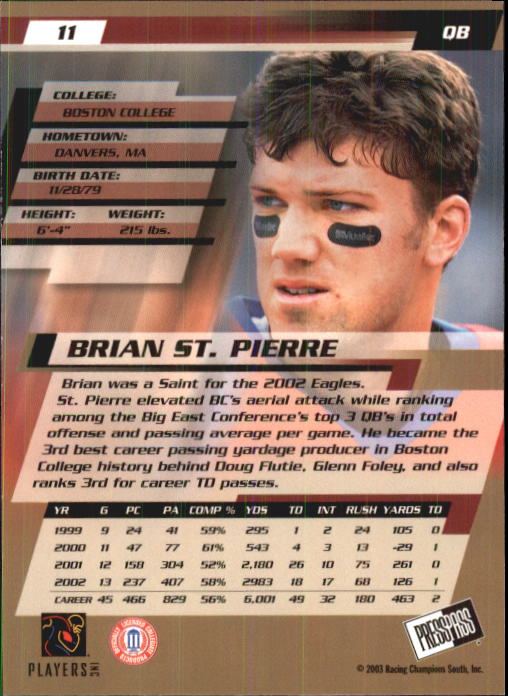 2003 Press Pass #11 Brian St.Pierre back image