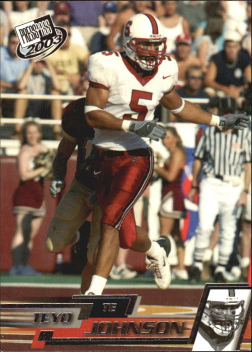 2003 Press Pass #30 Teyo Johnson