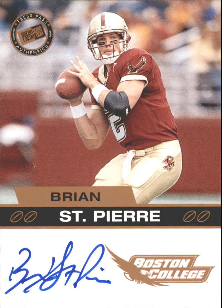 2003 Press Pass Autographs Bronze #50 Brian St.Pierre