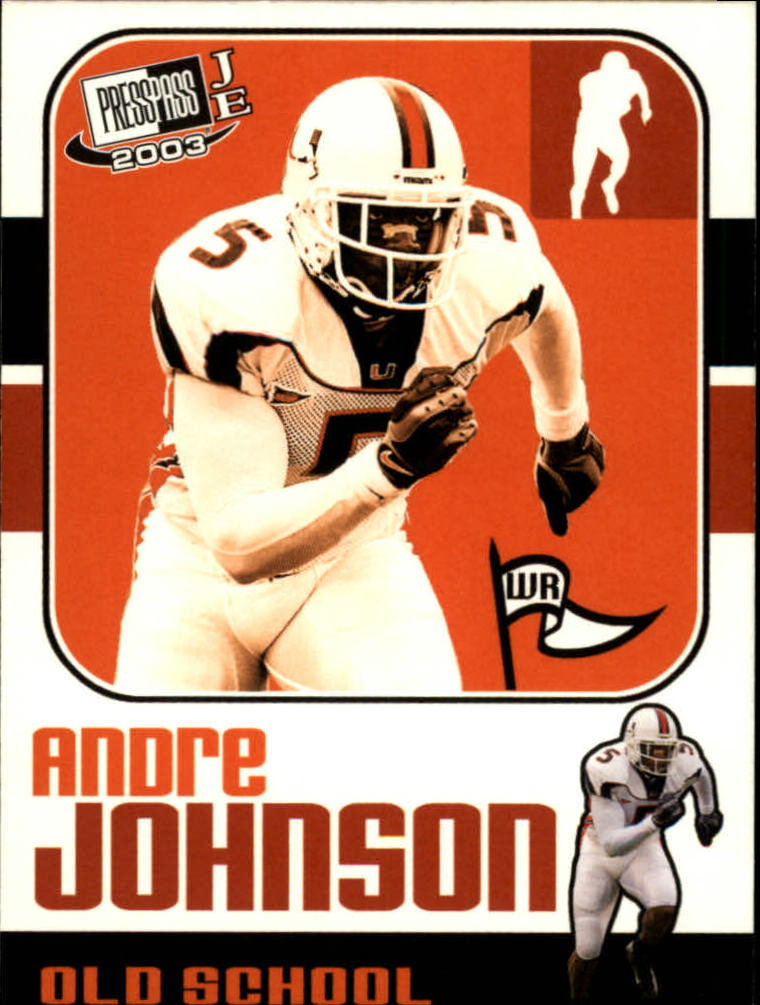 2003 Press Pass JE Old School #OS9 Andre Johnson