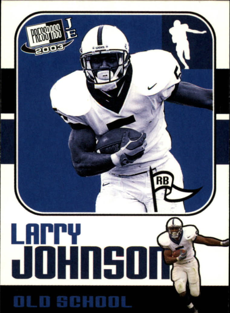 2003 Press Pass JE Old School #OS11 Larry Johnson