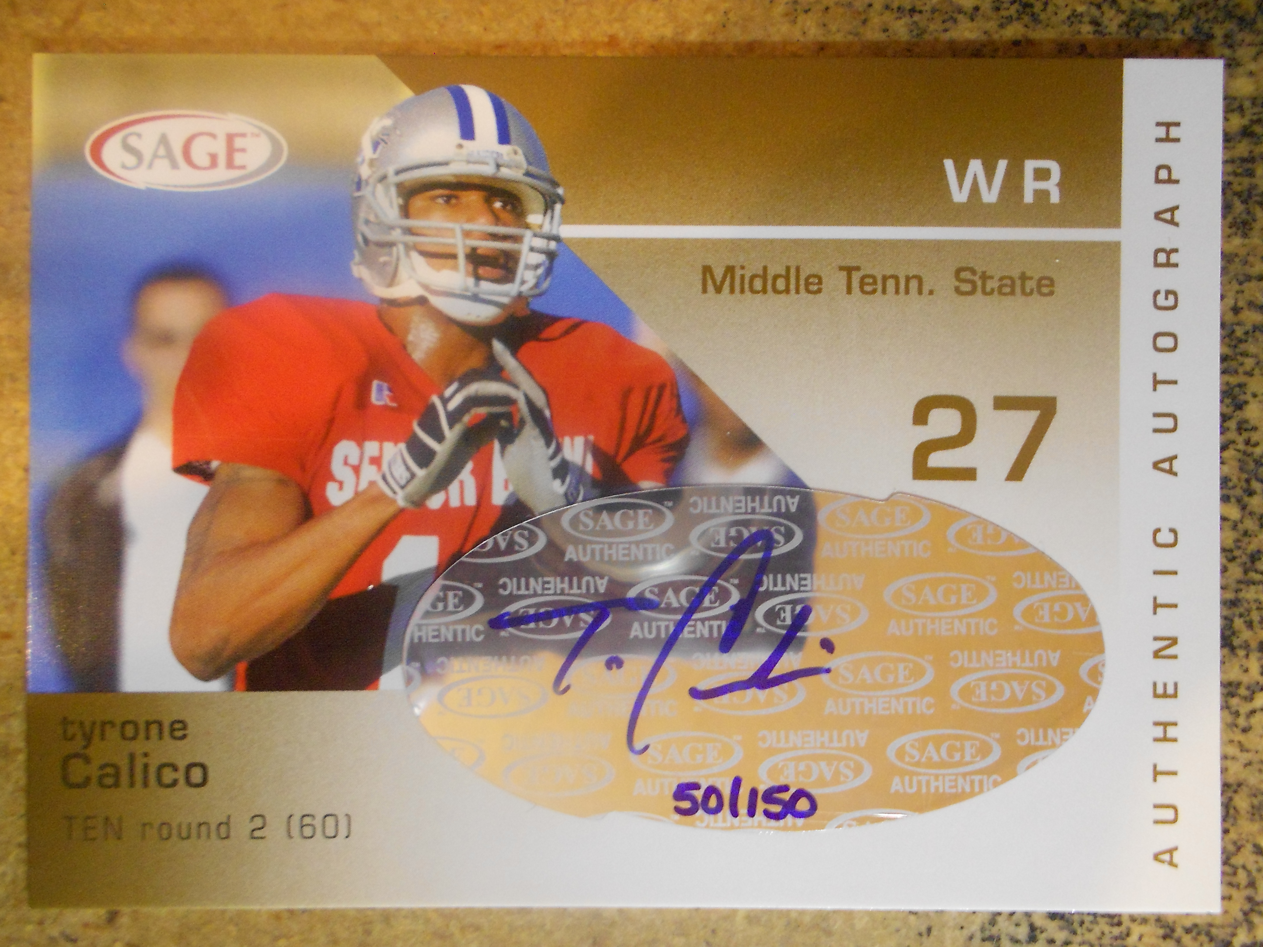 2003 SAGE Autographs Gold #A9 Tyrone Calico/150