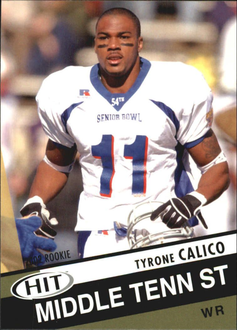 2003 SAGE HIT #27 Tyrone Calico
