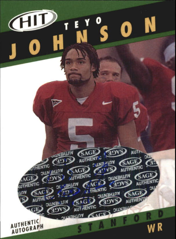2003 SAGE HIT Autographs Emerald #A40 Teyo Johnson