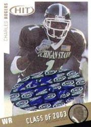 2003 SAGE HIT Class of 2003 Autographs #A1 Charles Rogers