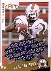2003 SAGE HIT Class of 2003 Autographs #A2 Willis McGahee