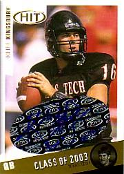 2003 SAGE HIT Class of 2003 Autographs #A16 Kliff Kingsbury