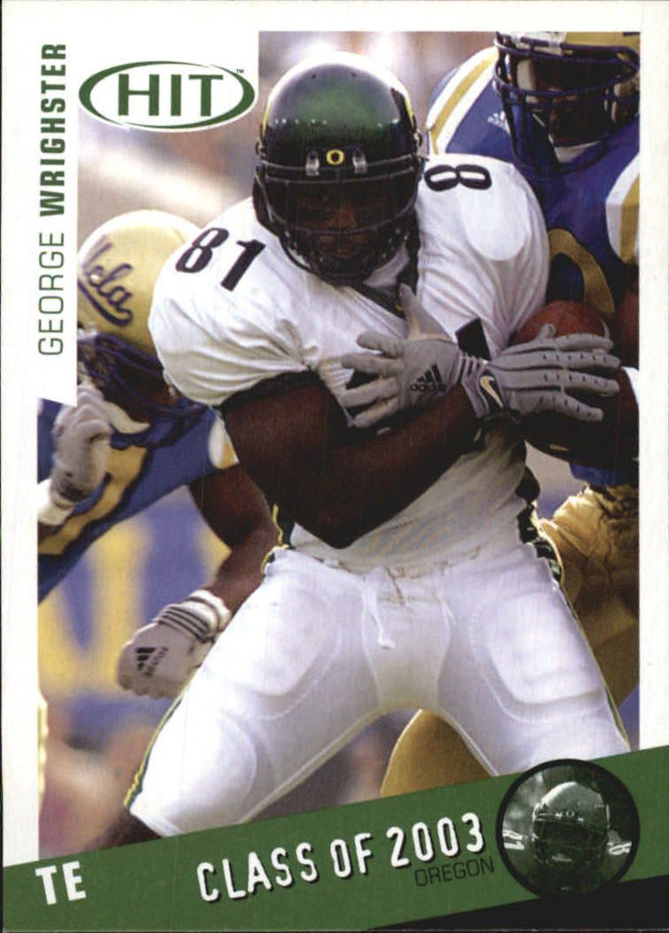 2003 SAGE HIT Class of 2003 Emerald #C18 George Wrighster