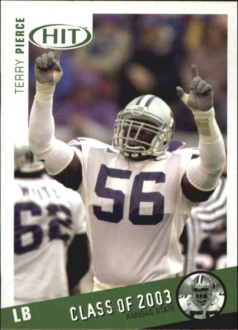 2003 SAGE HIT Class of 2003 Emerald #C34 Terry Pierce